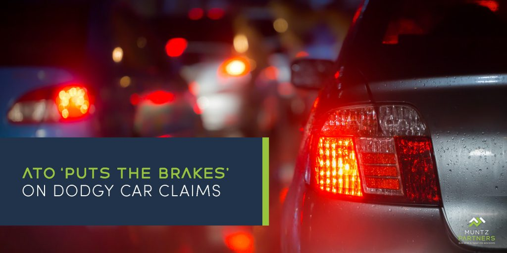 ATO 'puts the brakes' on Dodgy Work-related Car Claims - Muntz Partners