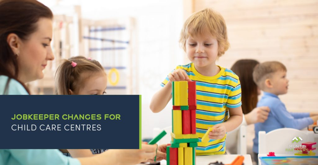 JobKeeper changes and child care centres | Muntz Partners