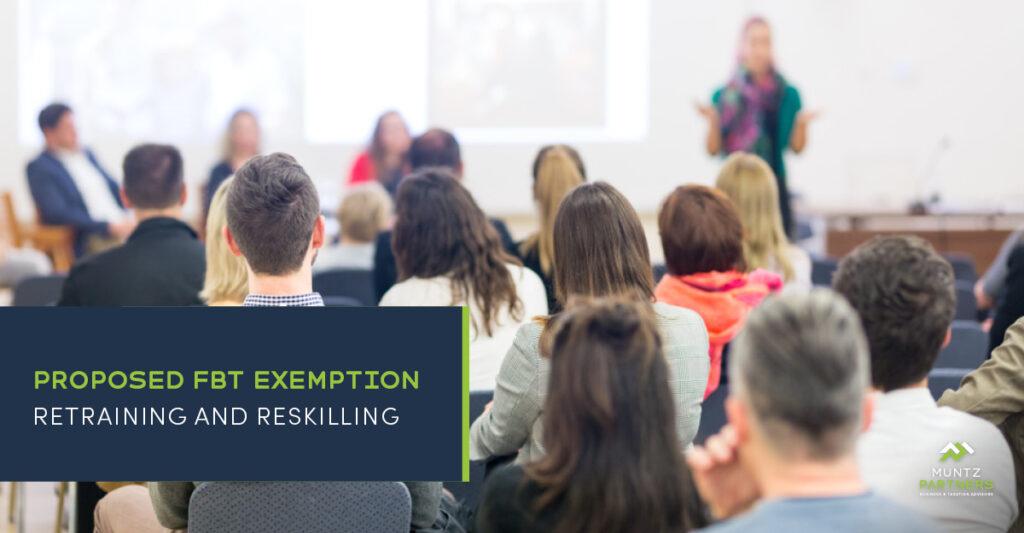 Proposed FBT exemption - retraining and reskilling | Muntz Partners