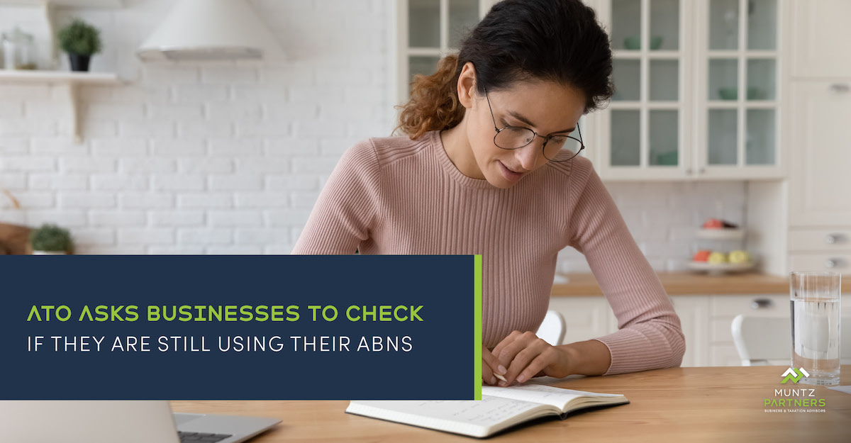 ATO asks businesses to check if they are still using their ABNs   Muntz Partners